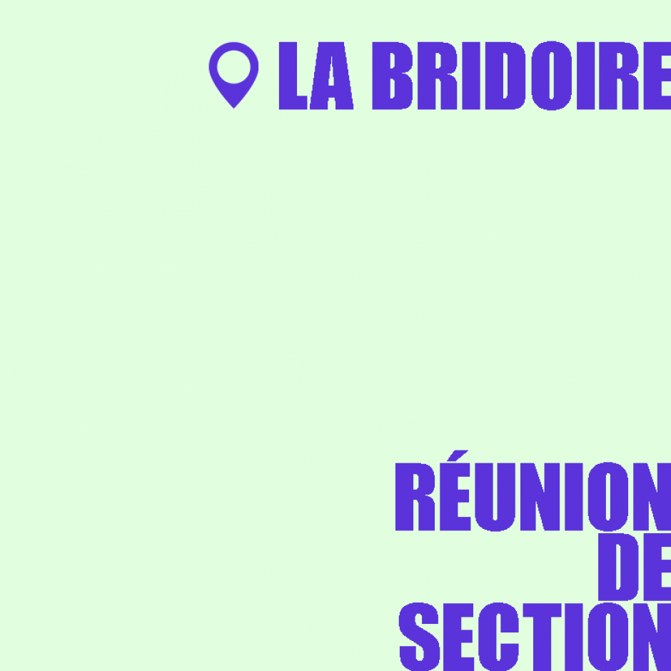 [Bridoire] Réunion de section [17/12/2018]